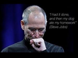 Steve Jobs Excuses