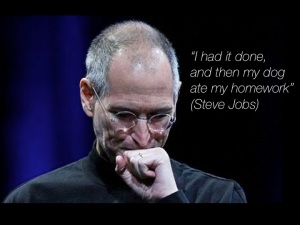 Steve Jobs Excuses